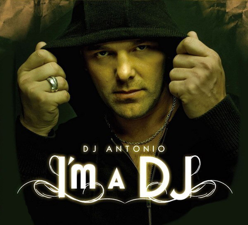 Dj Antonio - I'm a DJ - 3CD (2008)