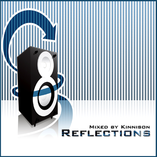 Reflections - Mixed by Kinnison (2008)