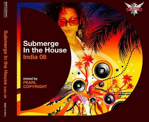 Defected: Submerge in the House India 2008