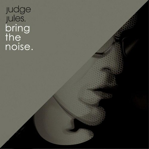 Judge Jules Bring The Noise CD 2009 TSP preview 0