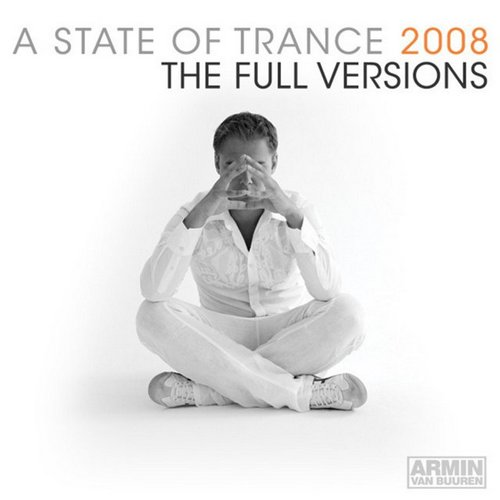 A State Of Trance 2008 The Full Versions Vol.2 (2009)