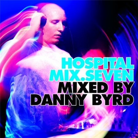 Hospital Mix 7 Mixed By Danny Byrd (2009)