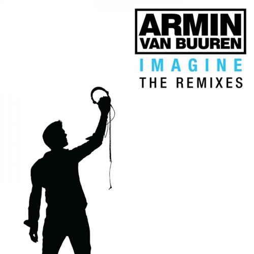 Armin van Buuren - Imagine (Remixes) (2009)