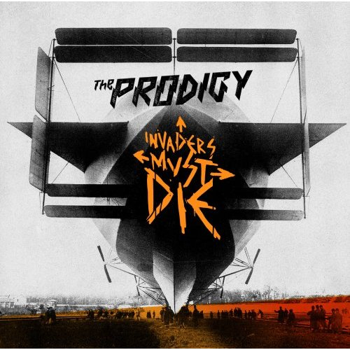 The Prodigy - Invaders Must Die (2009)