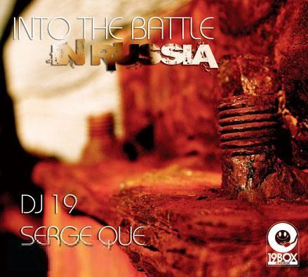 DJ 19 vs Serge Que - Into The Battle: In Russia (2009) 2xCD