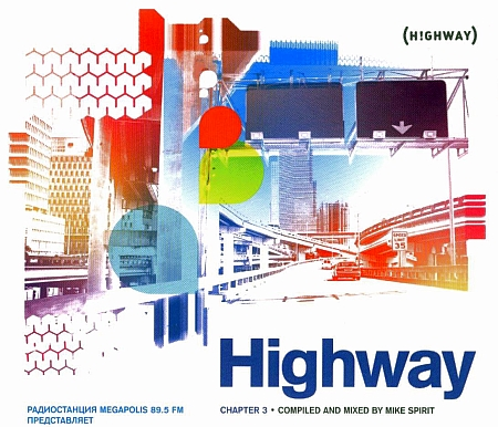 Mike Spirit � Highway Chapter vol.3 (2009) 2�CD