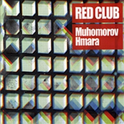 Red Club - Muhomorov & Hmara (2008) 2хCD