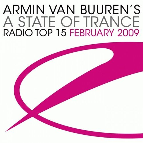 Armin Van Buuren - A State of Trance Radio Top 15 February (2009)