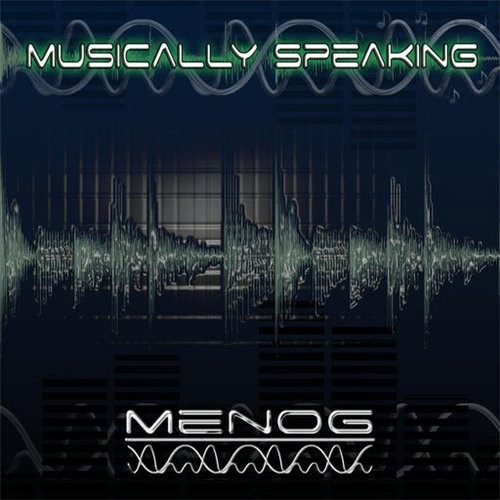 Menog - Musically Speaking (2008)