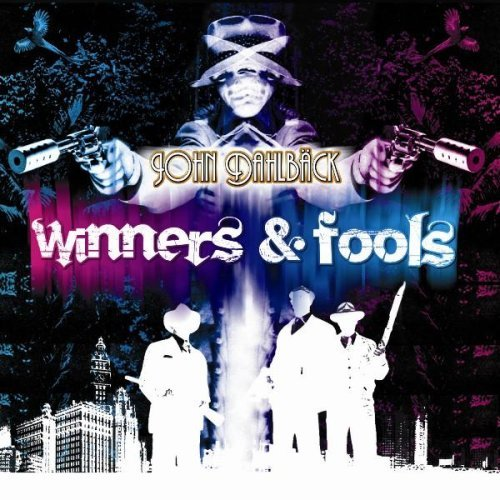 John Dahlback - Winners and Fools (2009) 3xCD