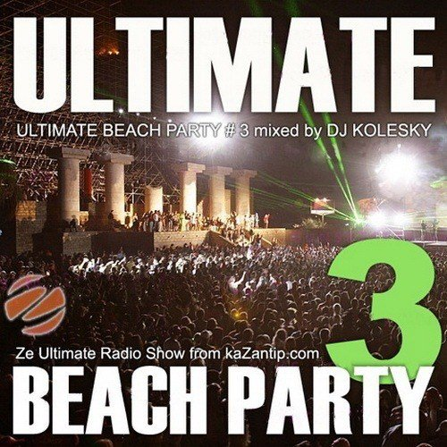 VA - Ultimate Beach Party 3 Mixed By Dj Kolesky (2009)