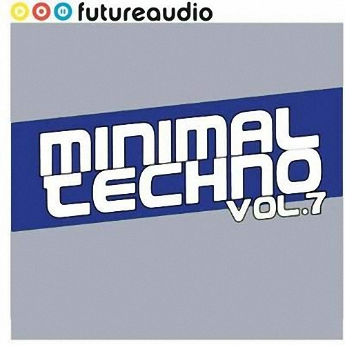 VA - Futureaudio Presents Minimal Techno Volume 7 (2009)