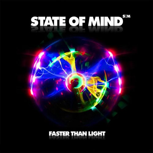 State Of Mind - Faster Than Light (2009)