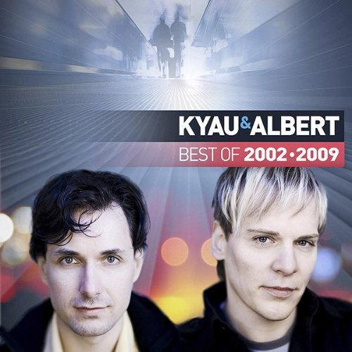 Kyau And Albert - Best Of 2002-2009
