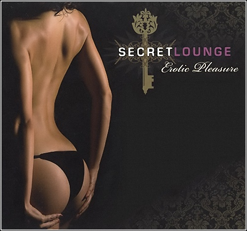 VA - Secret Lounge: Erotic Pleasure (2009) 3хCD
