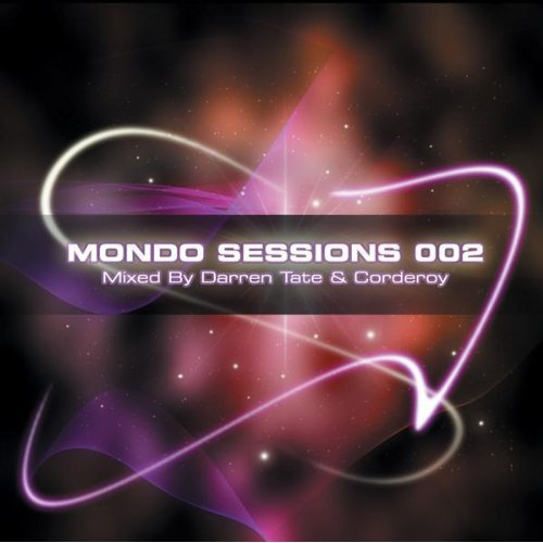 Mondo Sessions 002: Mixed by Darren Tate and Corderoy (2009) 2хCD