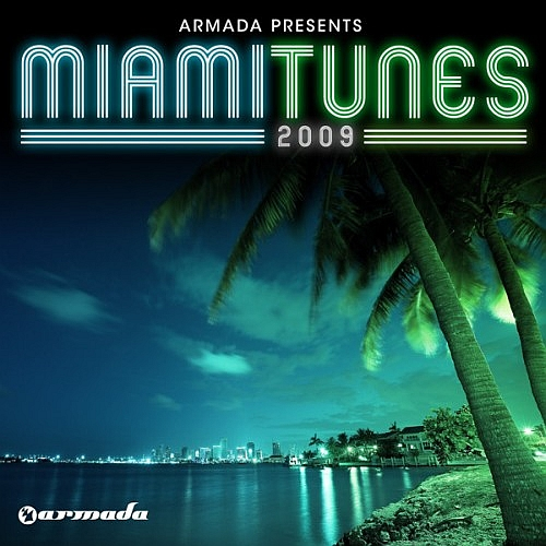 VA - Armada presents Miami Tunes (2009) 2хCD