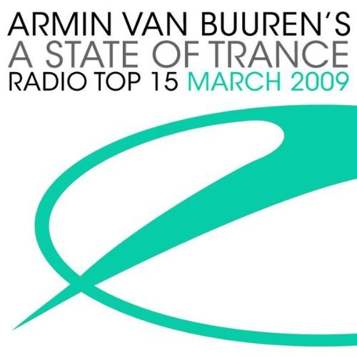 Armin Van Buuren - A State of Trance Radio Top 15 March (2009)