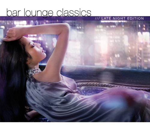 VA - Bar Lounge Classics: Late Night Edition (2009) 3хCD