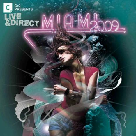 VA - Cr2 Presents: Live & Direct - Miami (2009) 3xCD
