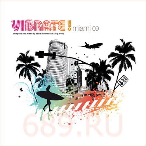 VA - Vibrate Miami 09: Mixed by Denis The Menace and Big World (2009)