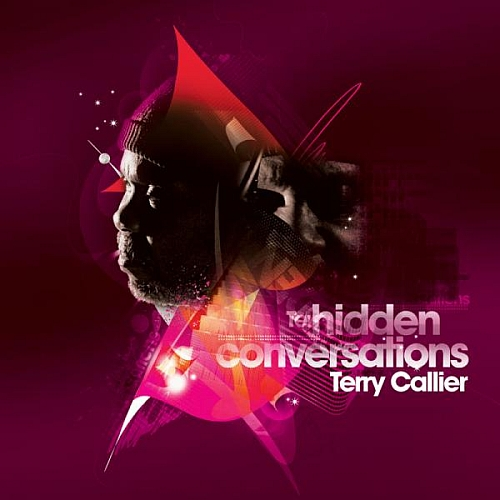 Terry Callier - Hidden Conversations (2009)