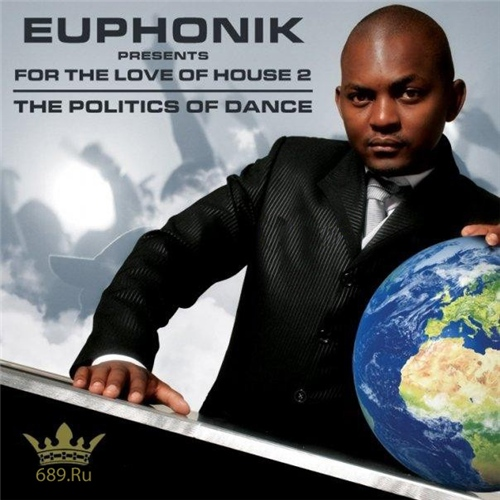 VA - For The Love Of House 2: Mixed By Euphonik (2009) 3xCD