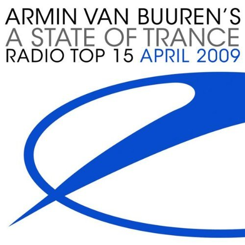 A State Of Trance Radio Top 15 (April 2009)