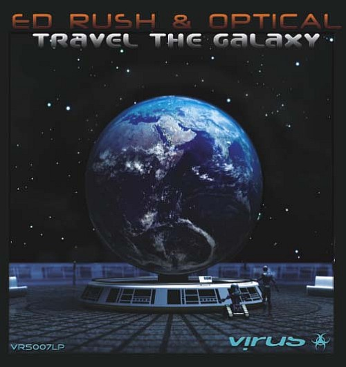 Ed Rush and Optical - Travel The Galaxy (2009)