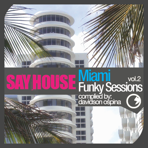 VA - Say House: Miami Funky Sessions Vol.2 (2009)