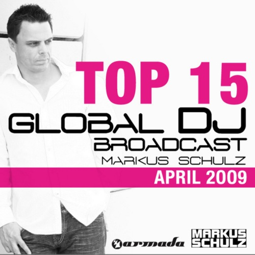 Global DJ Broadcast Top 15 April (2009)