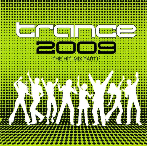Va - Trance 2009: The Hit-Mix Part 1 (2009)