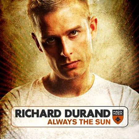 Richard Durand - Always The Sun (2009)
