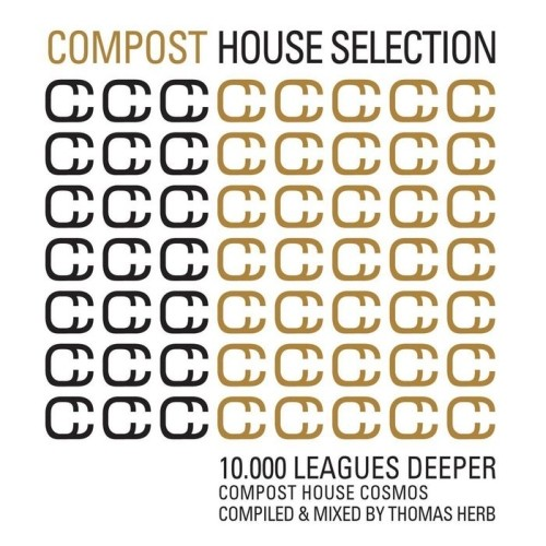 VA - Compost House Selection 10.000 Leagues Deeper: Mixed by Thomas Herb (2009)