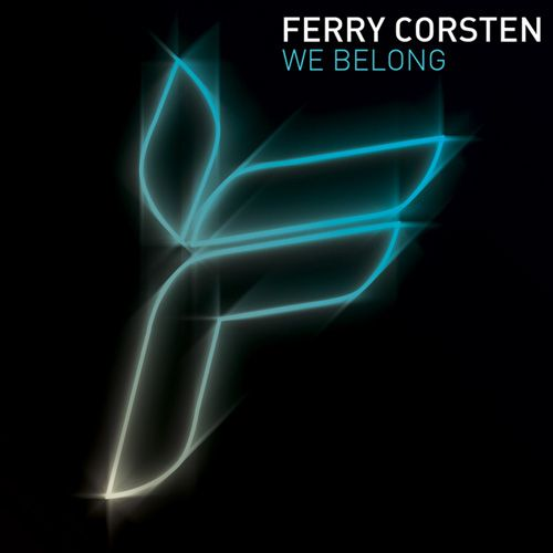 Ferry Corsten - We Belong (Inc. Bingo Players Remix) (2009)
