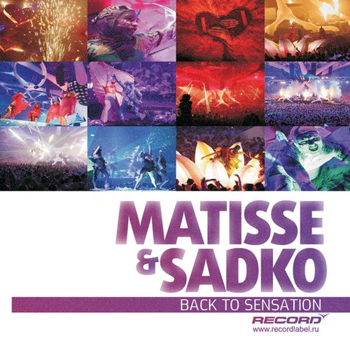 Digital Mess - Superheroes EP (2009) + Matisse and Sadko - Back to Sensation EP (2009)
