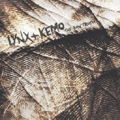 Lynx & Kemo - The Raw Truth 2009