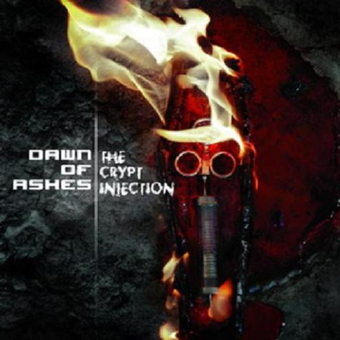 Dawn Of Ashes - The Crypt Injection (2007)