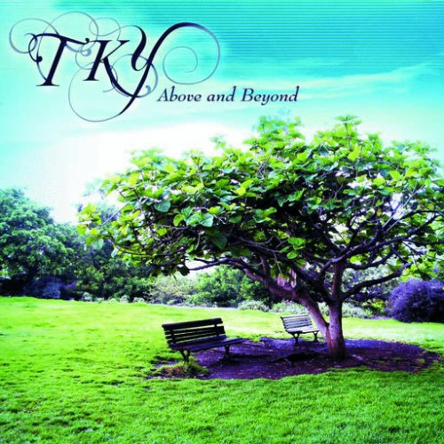 TKY - Above and Beyond (2009)