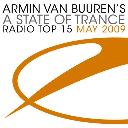 VA - Armin Van Buuren - A State of Trance Radio Top 15 May (2009)