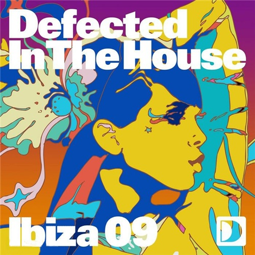 Defected In the House Ibiza 09 mixed by Copyright & Shovell (2009)