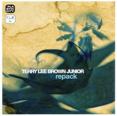 Terry Lee Brown Junior - Repack (2009)