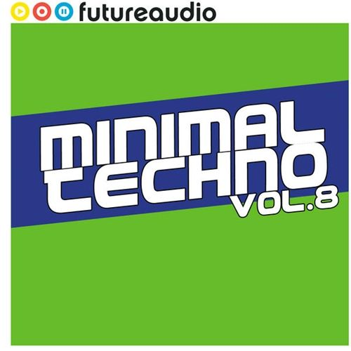 Futureaudio Pres Minimal Techno Vol.8 (2009)