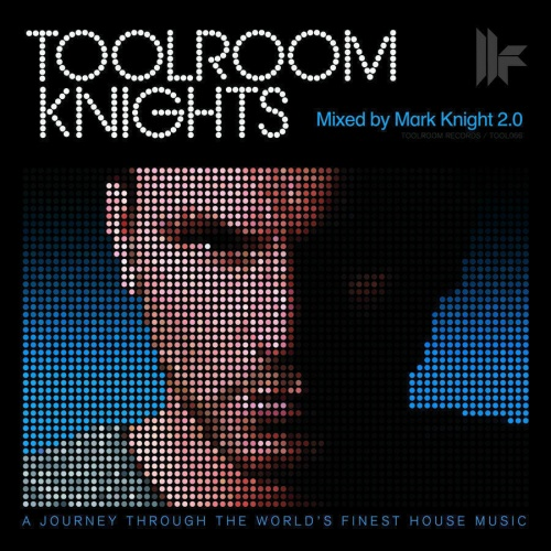 Toolroom Knights Mixed by Mark Knight 2.0 (2009) 2xCD