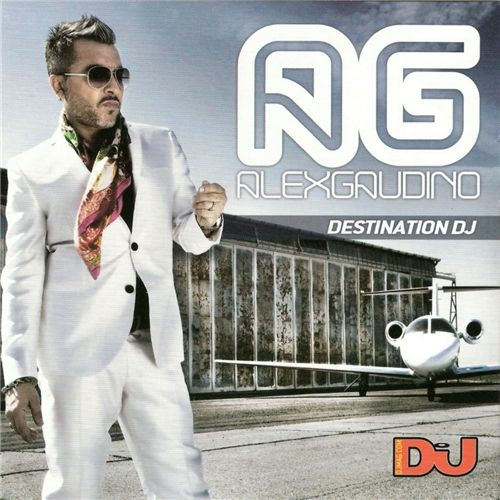 VA - Djmag Presents: Alex Gaudino - Destination DJ (2009)