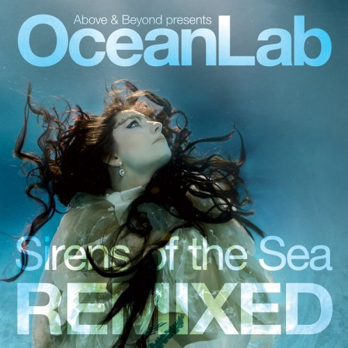 Above And Beyond Pres Oceanlab - Sirens Of The Sea Remixed (2009) 2xCD