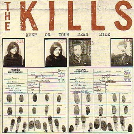 The Kills - Keep on Your Mean Side (Reissue with Bonus) (2009)