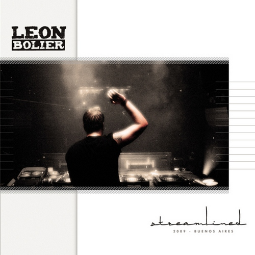 Streamlined 09: Buenos Aires (Mixed by Leon Bolier) (2009)
