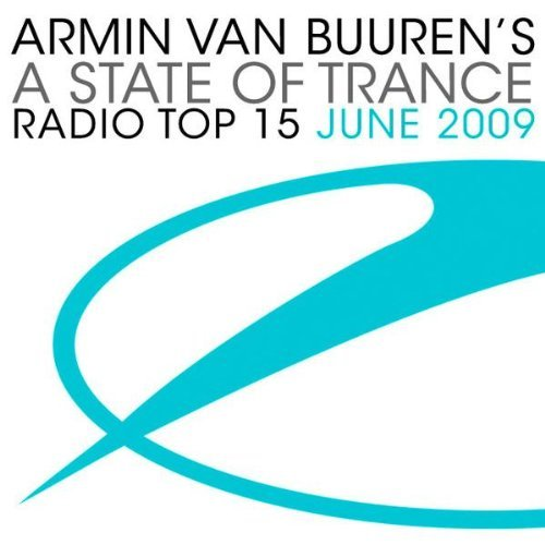 Armin Van Buuren - A State of Trance Radio Top 15 (June) (2009)