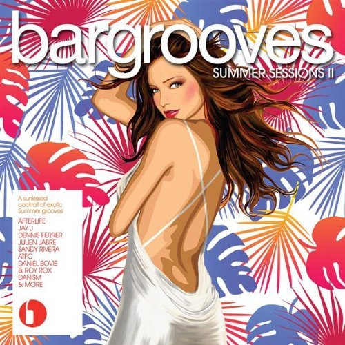 Bargrooves Summer Session II (2009) 2xCD